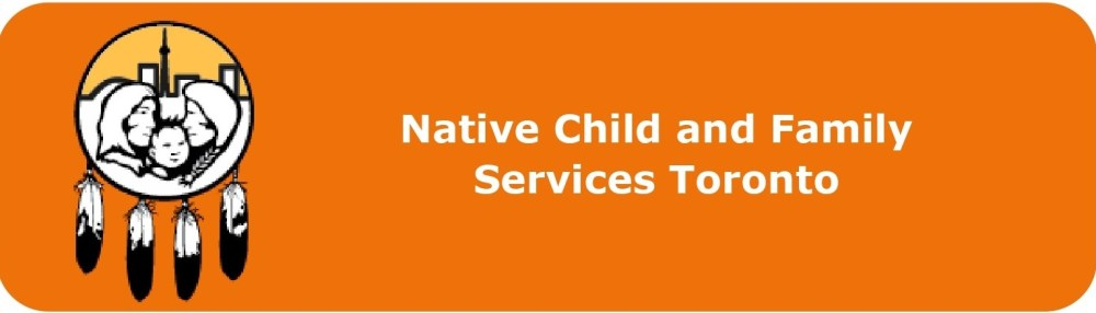 Native Child and Family Services Toronto  Click to visit this agency's website.