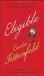 """Eligible"" by Curtis Sittenfeld Already released"