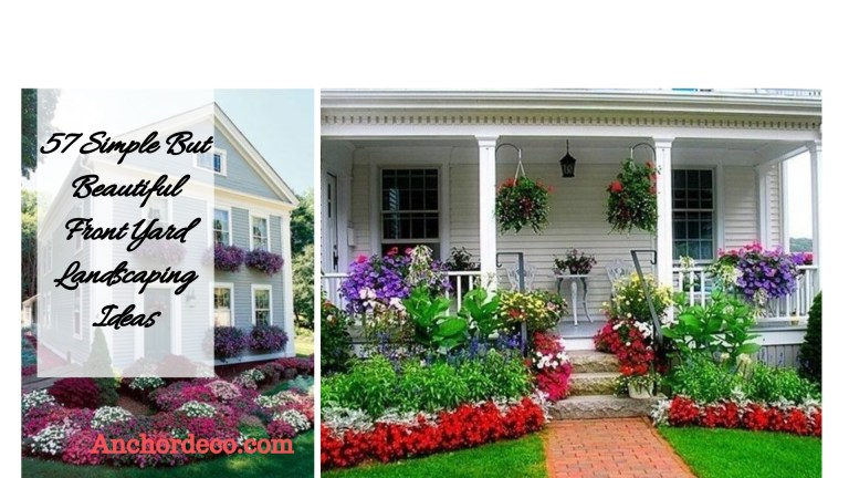 57 Simple But Beautiful Front Yard Landscaping Ideas