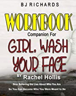 Girl, Wash Your Face Workbook
