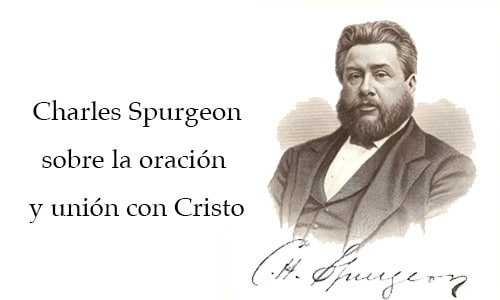 Treinta Citas Alentadoras De Charles Spurgeon Sobre La