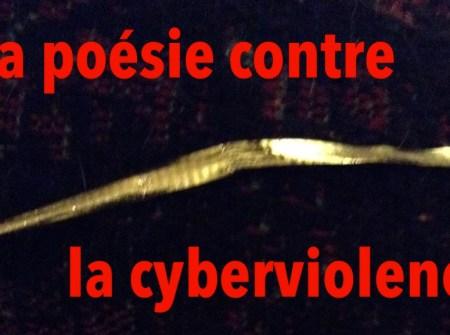 La poésie contre la cyberviolence