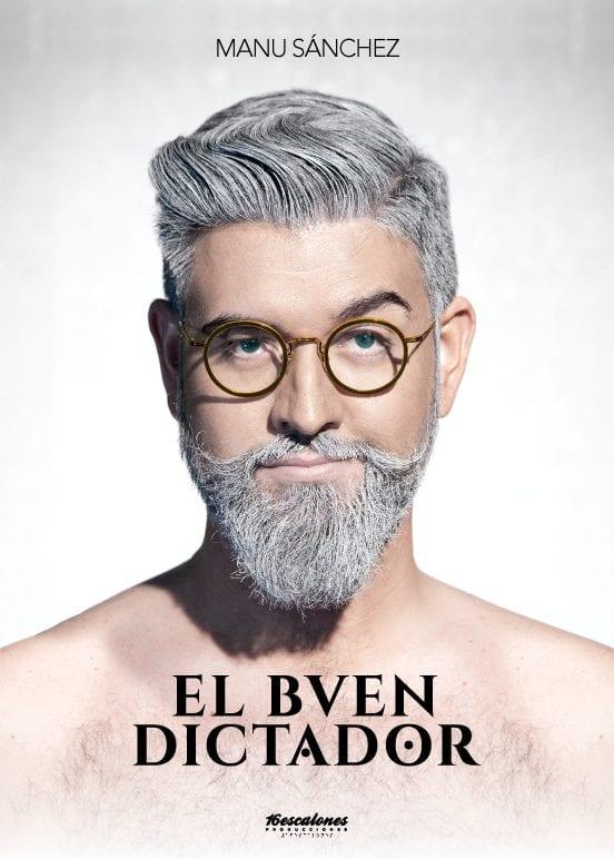 El buen dictador Manu Sanchez