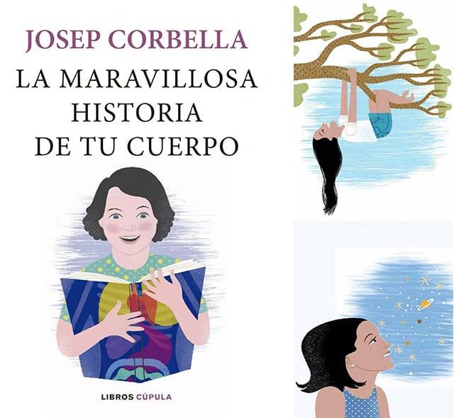 Josep Corbella La maravillosa historia de tu cuerpo