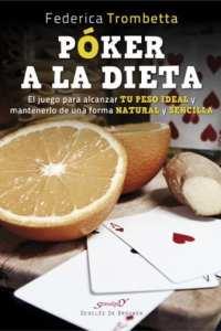Poker a la dieta