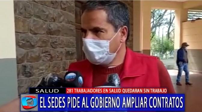 Sedes pide al Gobierno ampliar contrato de personal médico para covid 19
