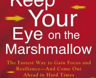 Keep Your Eye on the Marshmallow, book, Joacim de Posada, Bob Andelman