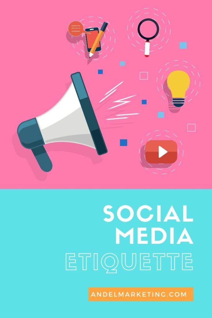 Social Media Etiquette: The Dos and Don'ts #socialmedia #socialmarketing #marketing