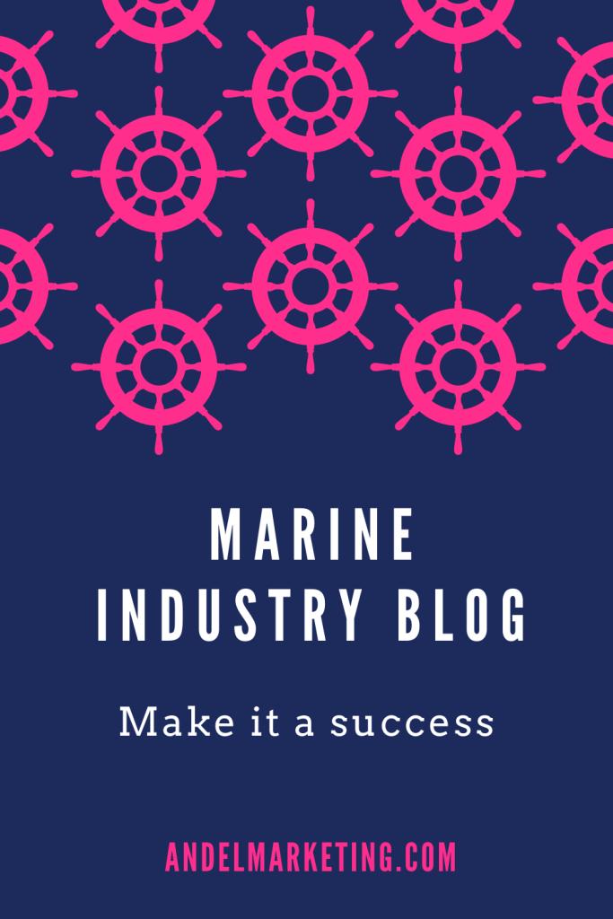 Marine Industry Blog: Make It a Success #boat #boatblog #contentmarketing #contentwriter