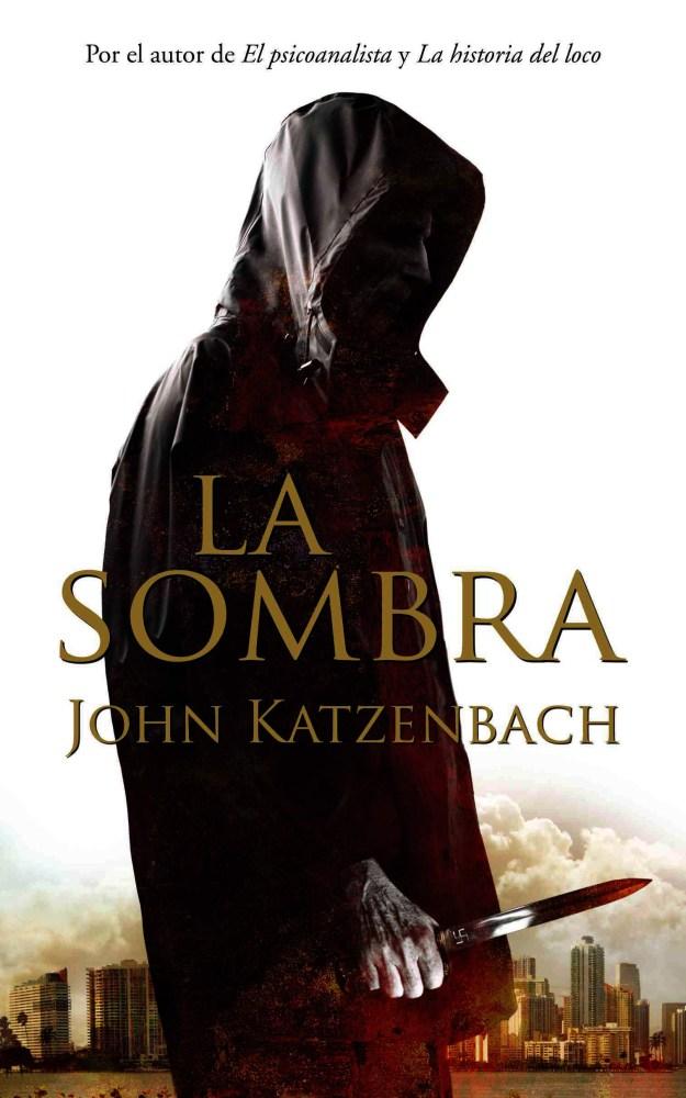 #Leyendo: La Sombra - John Katzenbach