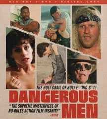 "Drafthouse Films to release ""Dangerous Men"" via MVD on April 5th 7"