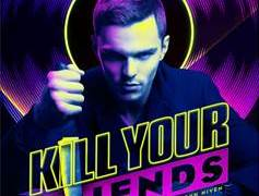"""""""KILL YOUR FRIENDS"""" OPENS ON APRIL 1ST. Check out the trailer! 9"""
