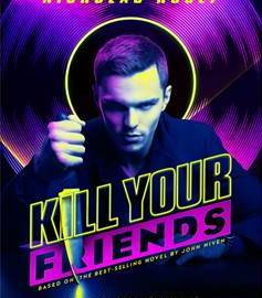 """""""KILL YOUR FRIENDS"""" OPENS ON APRIL 1ST. Check out the trailer! 37"""