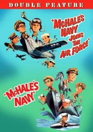 MCHALE'S NAVY/MCHALE'S NAVY JOINS THE AIR FORCE 1