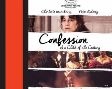 Charlotte Gainsbourg Stars in CONFESSION OF A CHILD OF THE CENTURY on Bluray & DVD 3/29 19