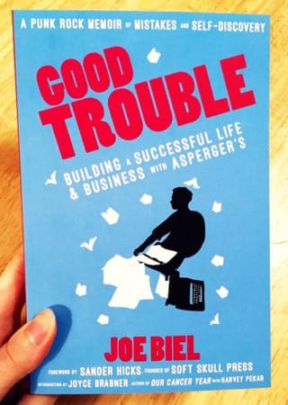 GOOD TROUBLE: BUILDING A SUCCESSFUL LIFE AND BUSINESS WITH ASPERGER'S 3
