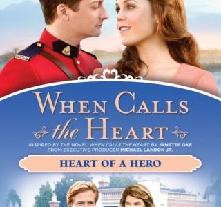 WHEN CALLS THE HEART: HEART OF A HERO 23