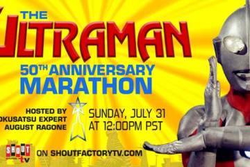The Ultraman 50th Anniversary Marathon Streaming Live July 31st on Shout! Factory TV 24