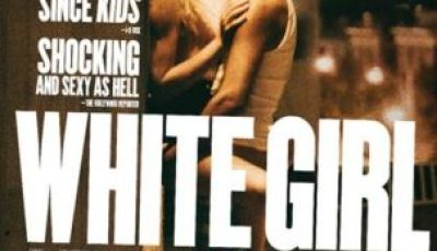 Film Rise Releases First Poster for WHITE GIRL 11