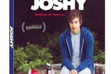 JOSHY arrives on Blu-ray (plus Digital HD), DVD (plus Digital) and Digital HD October 4 9