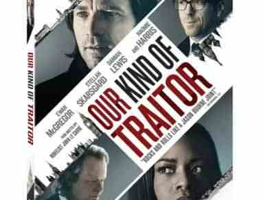 Our Kind of Traitor From Master Spy Novelist John le Carré Arrives On DVD, Blu-ray, and On Demand on October 18 17