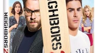 Seth Rogen & Zac Efron Are Back in Neighbors 2: Sorority Rising, Available on Digital HD 9/6 and Blu-ray & DVD 9/20 10