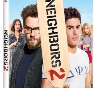 Seth Rogen & Zac Efron Are Back in Neighbors 2: Sorority Rising, Available on Digital HD 9/6 and Blu-ray & DVD 9/20 17