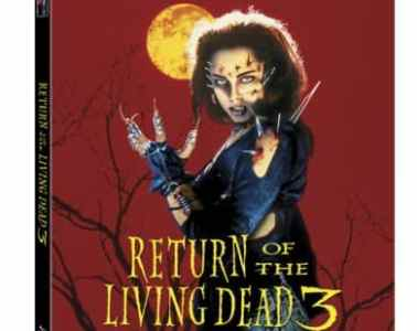 RETURN OF THE LIVING DEAD 3 arrives on limited-edition Blu-ray on November 22 7