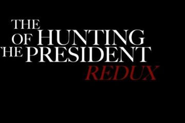 HUNTING OF THE PRESIDENT REDUX, THE 15