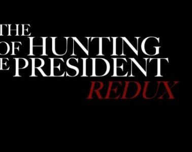 HUNTING OF THE PRESIDENT REDUX, THE 7