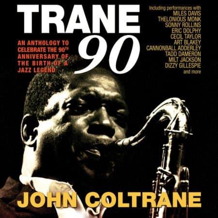 JOHN COLTRANE - TRANE 90 3