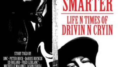 SCARRED BUT SMARTER: LIFE N TIMES OF DRIVIN N CRYIN 4