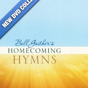 BILL GAITHER'S HOMECOMING HYMNS 15
