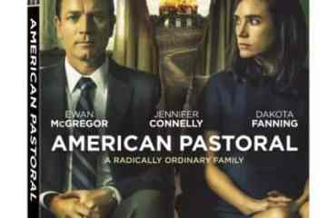 AMERICAN PASTORAL arrives on Digital HD January 27 and on Blu-ray, DVD and On Demand February 7 7