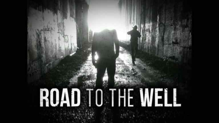 ROAD TO THE WELL 1