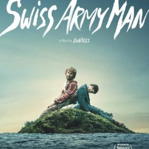 Top 25 of 2016: 7) Swiss Army Man 11