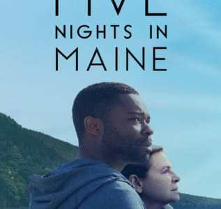 FIVE NIGHTS IN MAINE 7