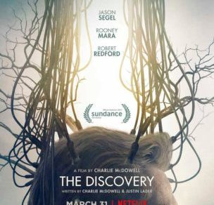 Netflix Original Film THE DISCOVERY Opening March 31 5