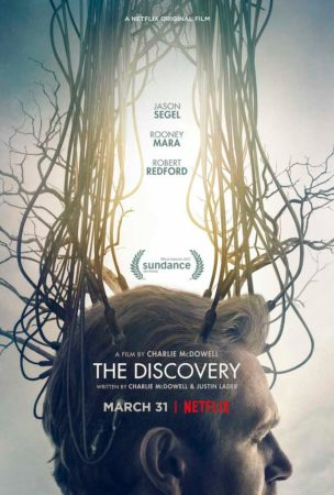 Netflix Original Film THE DISCOVERY Opening March 31 3