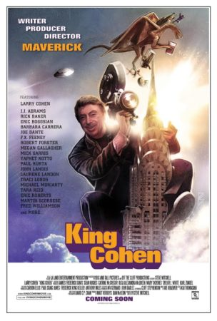 LARRY COHEN IS KING COHEN! CHECK OUT THE TRAILER AND NEW POSTER! 1