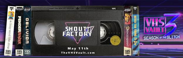 Shout! Factory TV Presents VHS Vault 3: Season of the Glitch 1