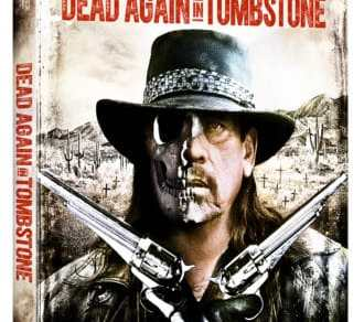 DEAD AGAIN IN TOMBSTONE arrives on Blu-ray, DVD, Digital HD and On Demand on September 12 9