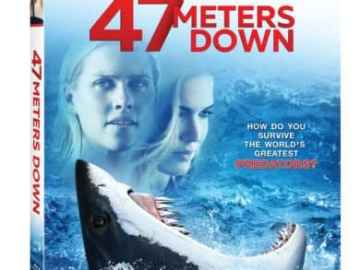 47 Meters Down Swims to Digital on 9/12 and Blu-ray, DVD on 9/26 47