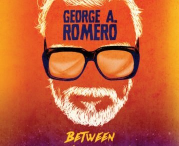 George A. Romero - Between Night and Dawn coming 10/23 5