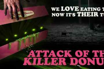 ATTACK OF THE KILLER DONUTS 15
