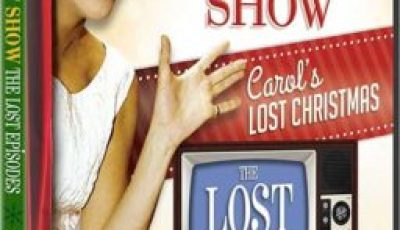 CAROL'S LOST CHRISTMAS: CAROL BURNETT SHOW LOST EPISODES 14