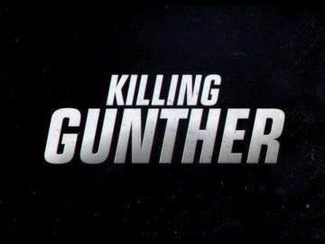 KILLING GUNTHER 44