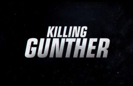 KILLING GUNTHER 8