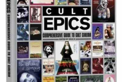 CULT EPICS: COMPREHENSIVE GUIDE TO CULT CINEMA (Hardcover Review) 1