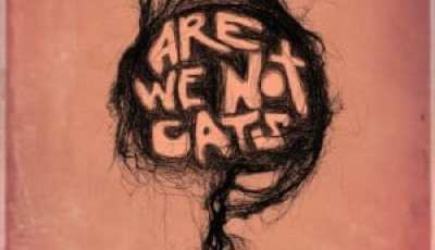 ARE WE NOT CATS 7